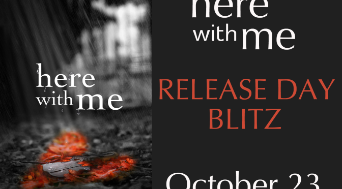 {Release Blitz} Here With Me