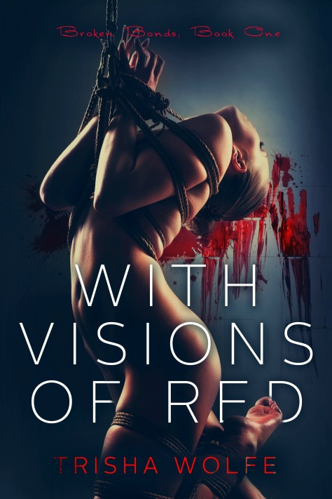{Review} With Visions Of Red (Broken Bonds #1)