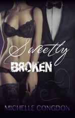 sweetly broken