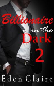 billionaire in the dark 2