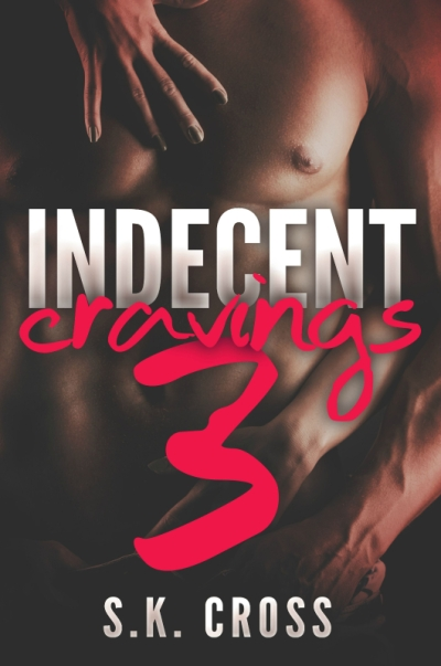 indecent cravings 3
