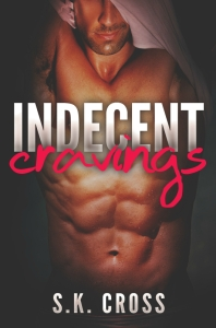 indecent cravings