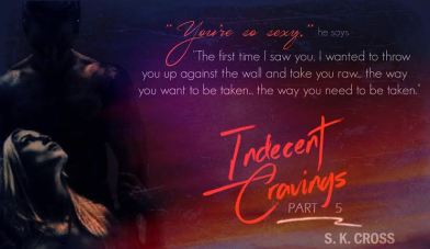 indecent cravings 5 Teaser