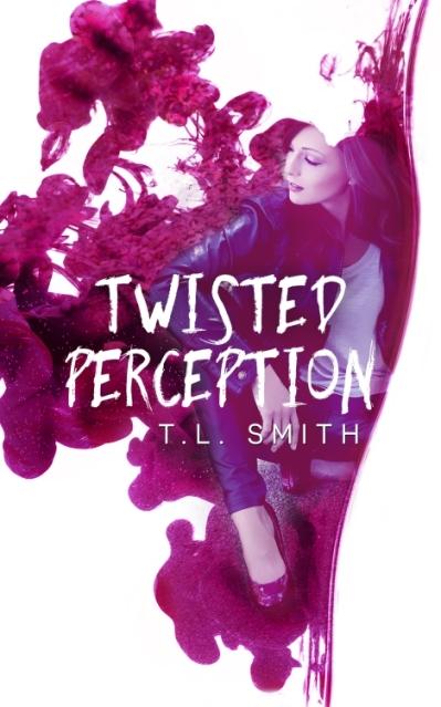 TWISTED PERCEPTION TL SMITH