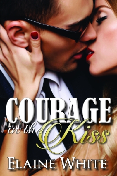 Courage in the Kiss_Front Cover