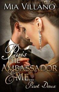 paris the ambassador and me