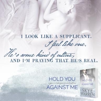 hold you against me Teaser1
