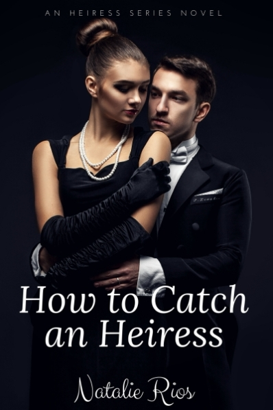 how-to-catch-an-heiress-ebook-cover