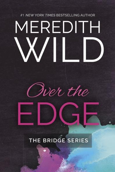 over-the-edge-bridge-series-book-three