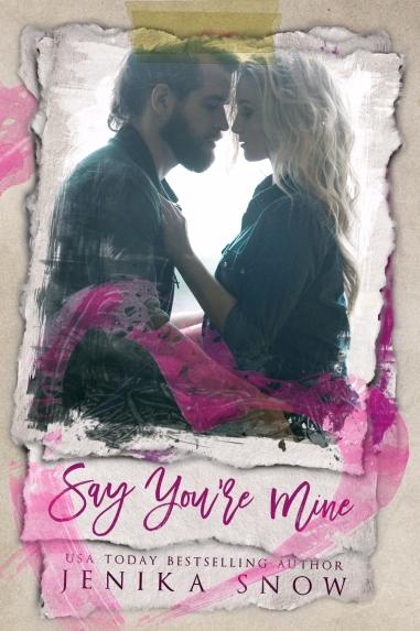 say-youre-mine