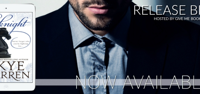 {Release Blitz} The Knight